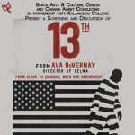 """Film Viewing & Discussion: """"13th"""""""